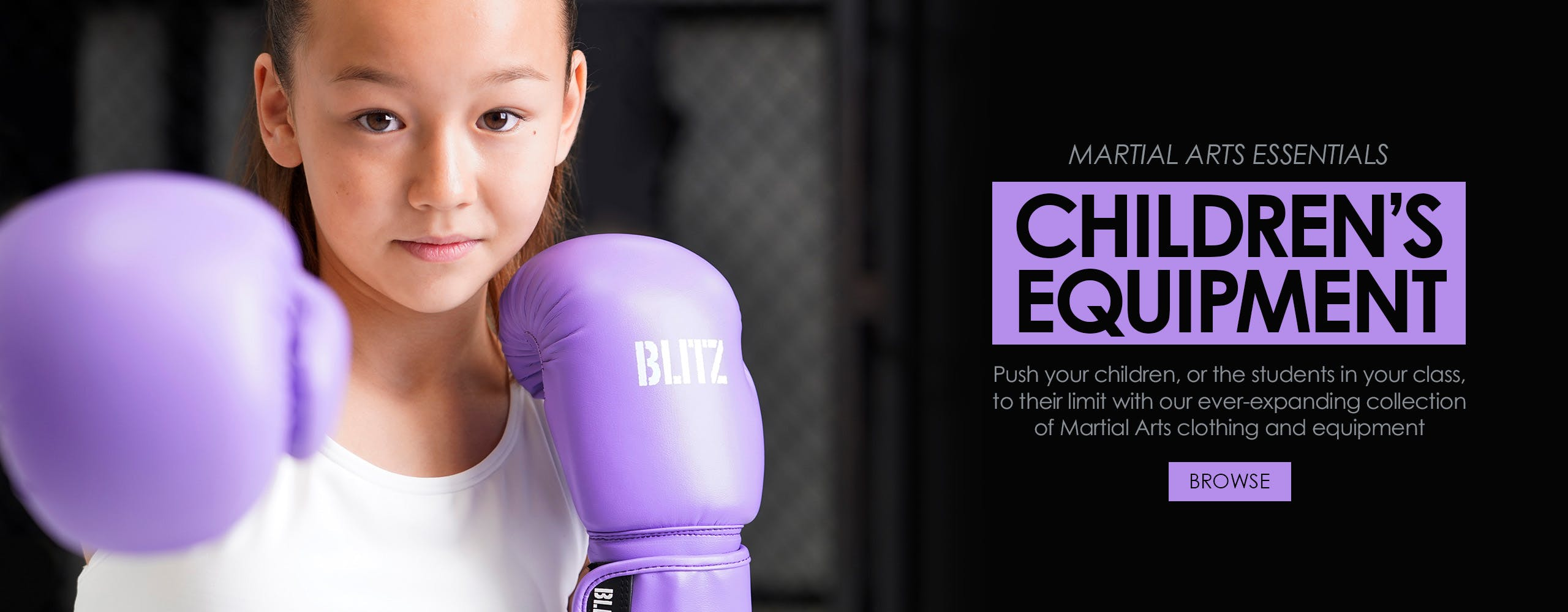 Push your children, or the students in your class, to their limit with our ever-expanding collection of Martial Arts clothing and equipment.