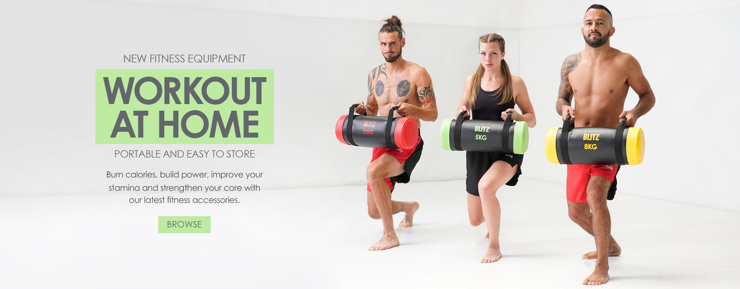 Workout at home with the latest portable fitness equipment at Blitz. Burn calories, build power, improve your stamina and strengthen your core today!