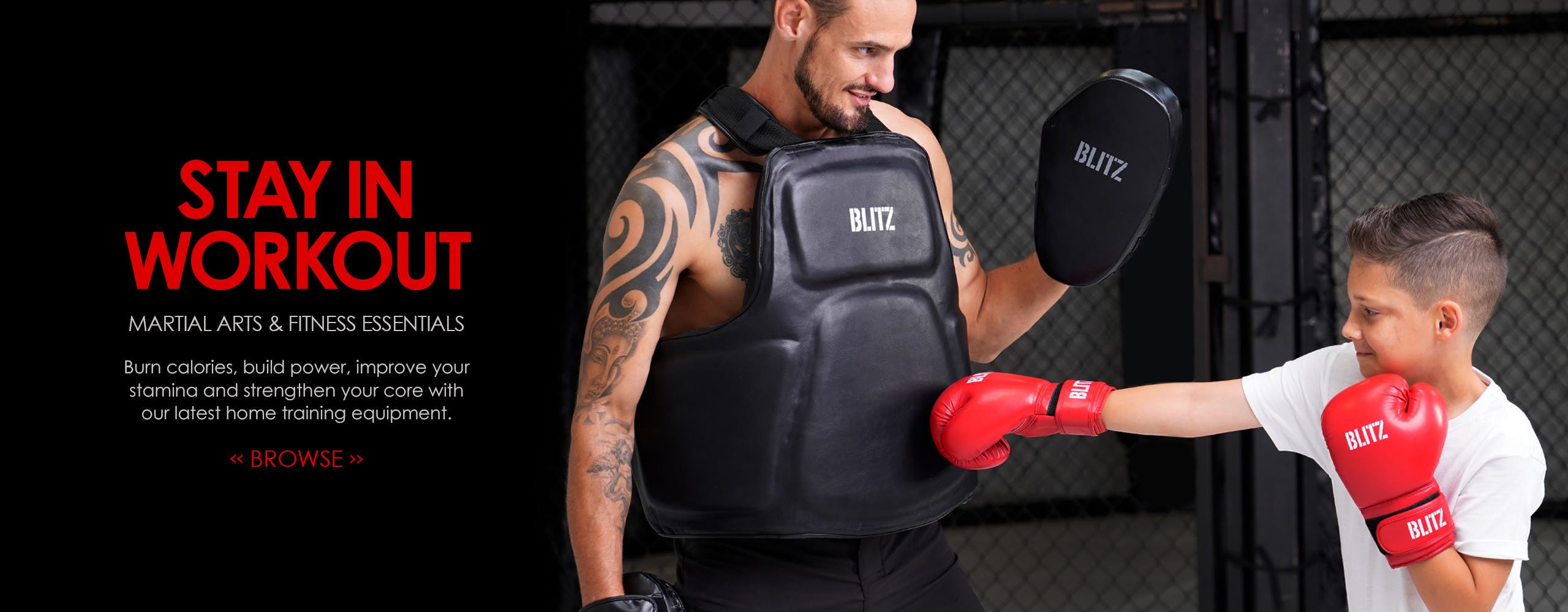 Stay in and workout with our latest Martial Arts and fitness essentials.