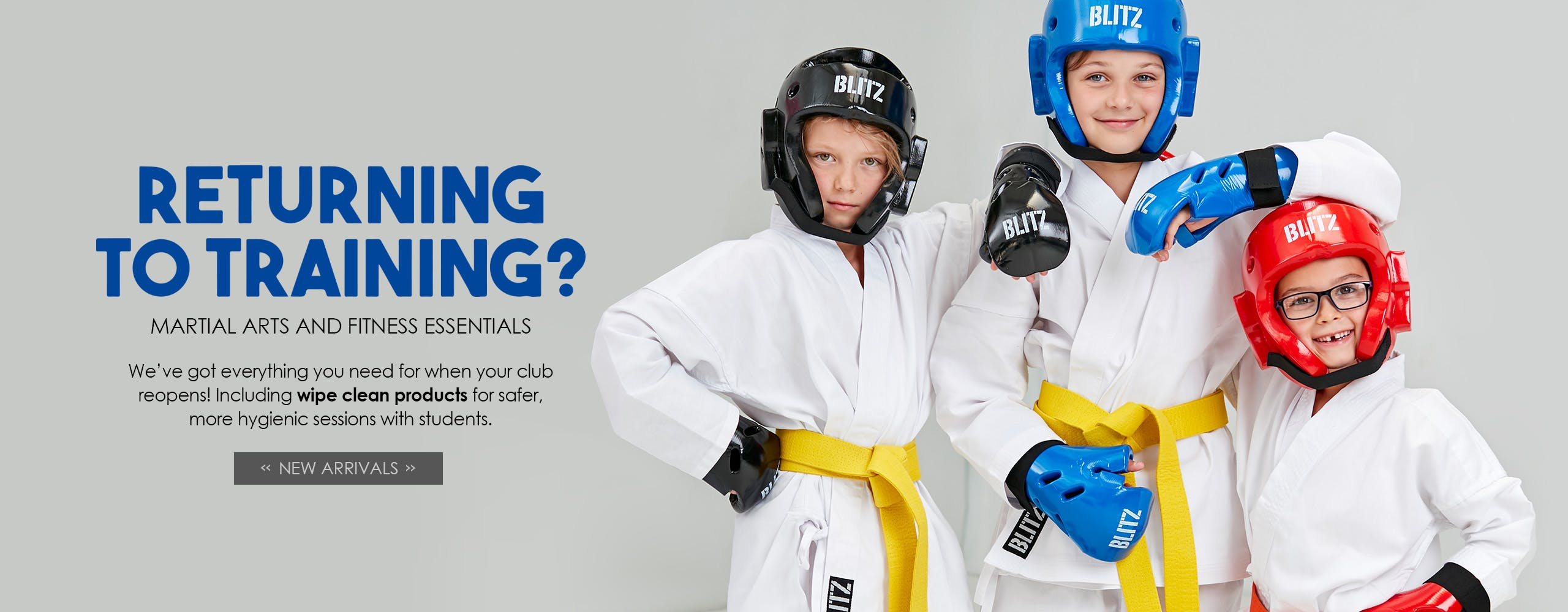 Returning to Training? We've got all your Martial Arts and fitness essentials for when your club reopens!